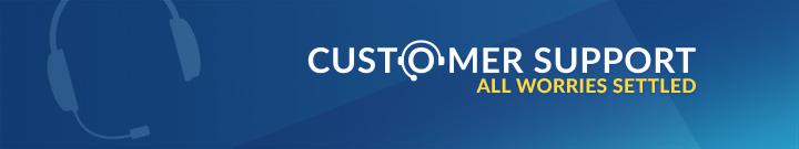 customer-support-all-worries-settled-banner