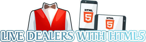 live dealers with html5