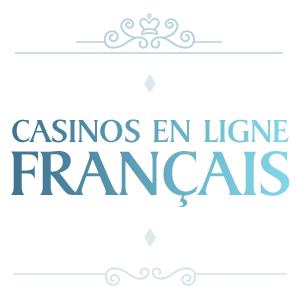 Casinos en ligne Français—Meilleurs sites de Casinos en ligne